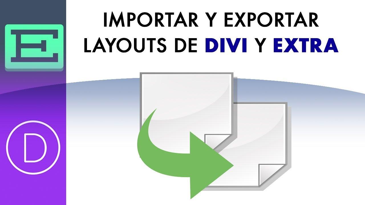 Como exportar e importar un diseño de Divi o Extra a otra web - YouTube