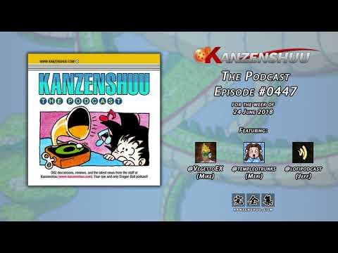 Kanzenshuu - The Podcast: Episode #0447 -- DBGT Episodes 28-31 Review