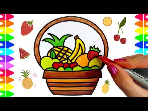 FUN Coloring Pages For Kids! Learning How To Draw And Color Fruit! Fruit Coloring Page| Fruit Basket