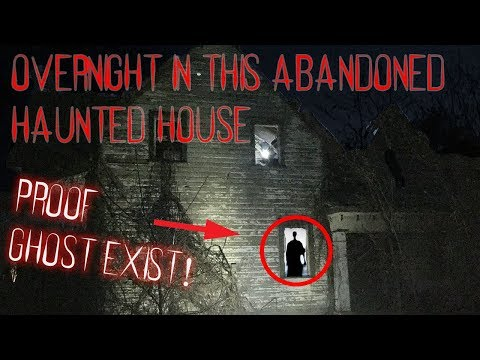 OVERNIGHT INSIDE AN ABANDONED HAUNTED HOUSE (TOMS HAUNTED HOUSE!)