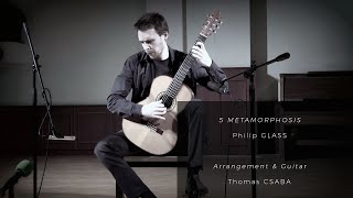 Thomas CSABA - 5 Metamorphosis by Philip GLASS ( solo guitar )