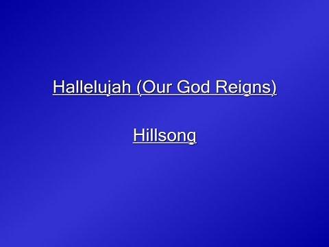 Hallelujah (Our God Reigns) Lyrics Video