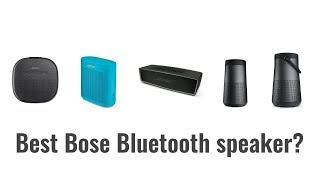 Which is the best Bose Bluetooth Speaker? In-depth Comparison