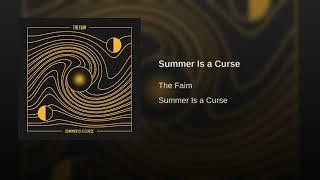 Summer Is a Curse