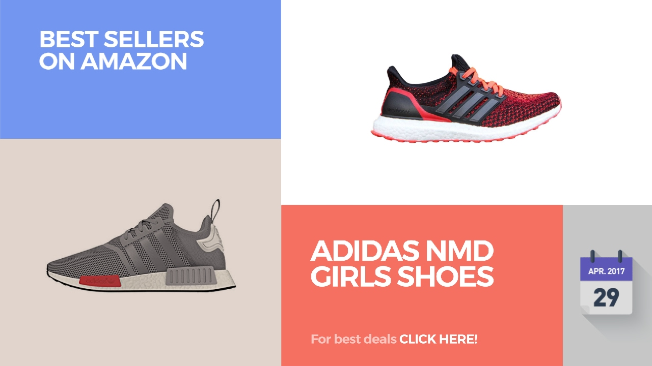 Adidas NMD Girls Shoes Best Sellers On Amazon