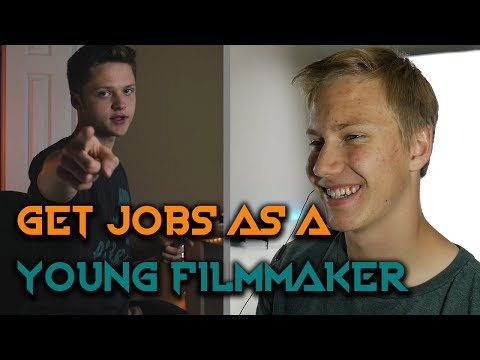 How to Get Jobs as a Young Filmmaker - Get Businesses to take you Seriously!!