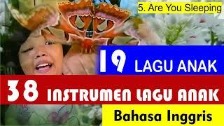 19 Lagu Anak Bahasa Inggris dan 38 Instrumental Lagu Anak Bahasa Inggris (no copyright)