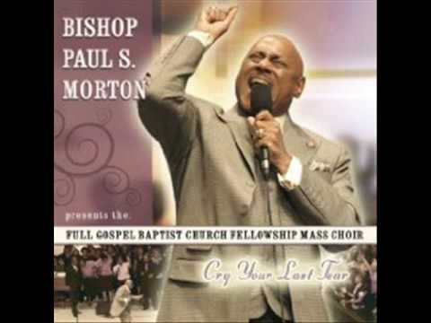 Bishop Paul S. Morton I Am What You See