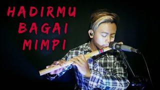 Download lagu HADIRMU BAGAI MIMPI - COVER SERULING