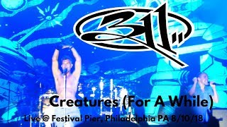 311 - Creatures (For A While) - LIVE @ Penn's Landing Festival Pier...