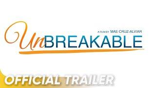 Official Trailer | Bea Alonzo, Angelica Panganiban, Richard Gutierez | 'Unbreakable'