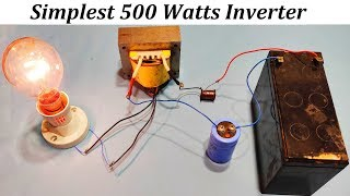Simplest 12V DC to 220V AC Converter || 500W Power Inverter without IC
