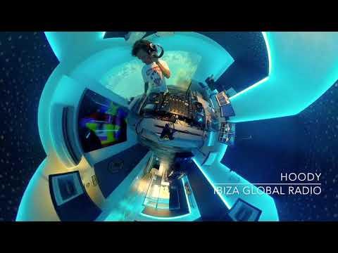 HOODY AT IBIZA GLOBAL RADIO