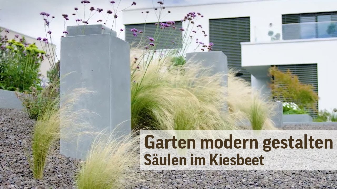 gartengestaltung modern im kiesbeet s ulen im garten youtube. Black Bedroom Furniture Sets. Home Design Ideas