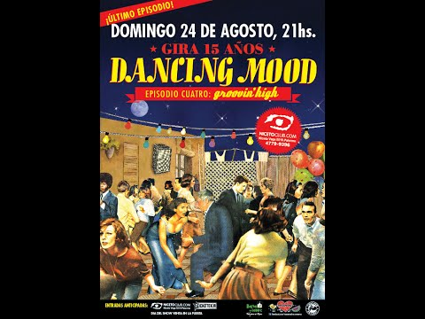 "Dancing Mood - Presentación de ""Groovin' High"" en Niceto Club (2014-08-23)"