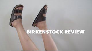 BIRKENSTOCK REVIEW