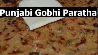 Gobi Paratha Authentic Punjabi.Cauliflower Stuffed Indian Flatbread Recipe from Chawla