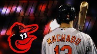 Manny Machado | 2016 Orioles Highlights Mix ᴴᴰ