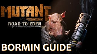 Bormin Guide (The Pig Tank!!!) | Mutant Year Zero: Road to Eden YouTube Videos
