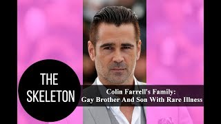 Colin Farrell's Family: Gay Brother And Son With Rare Illness