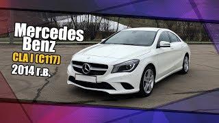mercedes-Benz CLA I (С117), 2014 г.в.. Мини обзор, эксплуатационные моменты