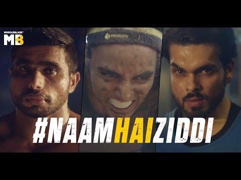 MuscleBlaze   Naam Hai Ziddi   Recognising The Real Ziddis