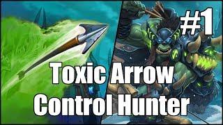 [Hearthstone] Toxic Arrow Control Hunter (Part 1)