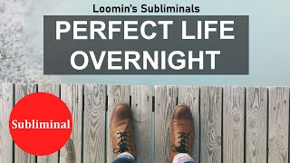 PERFECT LIFE OVERNIGHT - Subliminal Divine Affirmations *Binaural Beats*