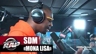[Exclu] SDM Mona Lisa #PlanèteRap
