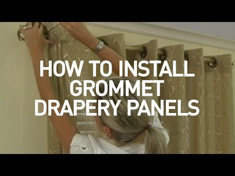 How to Install Window Drapes Video - Grommet Drapery Panels