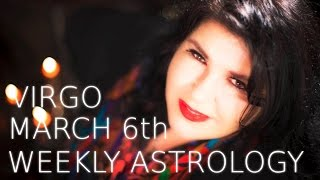 virgo weekly astrology forecast 6th march 2017