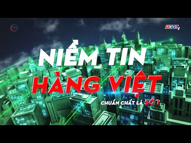 Niềm tin hàng Việt phát sóng ngày 04/05/2021