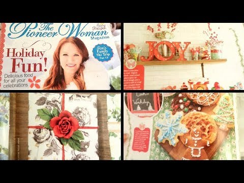 Pioneer Woman's Holiday Magazine Edition 2018!!