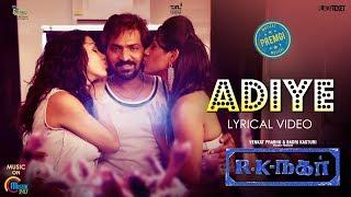 R K Nagar | Adiye Lyrical Video Song | Vaibhav | Premgi | Gangai Amaran | Official