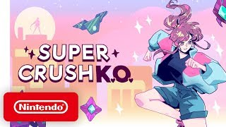 Super Crush KO - Launch Trailer - Nintendo Switch