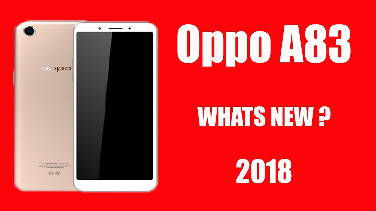 Oppo A83 SPECIFICATION,PRICE,QUICK REVIEW