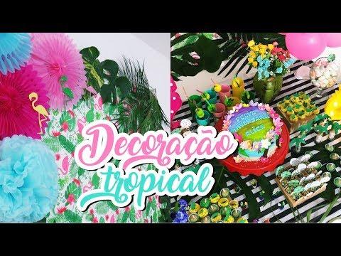 Decoração Tropical para Aniversário! #VEDA13