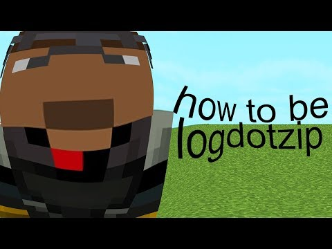 logdotzip but he Mocks himself the whole video