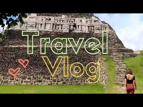 Travel Adventures through Ancient Mayan Ruins in Mexico and Belize!