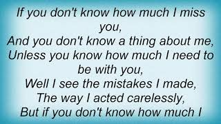Gary Allan - You Dont Know A Thing About Me Lyrics