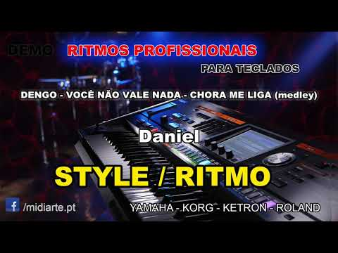 ♫ Ritmo / Style - DENGO - VOCÊ NÃO VALE NADA - CHORA ME LIGA (medley) - Daniel