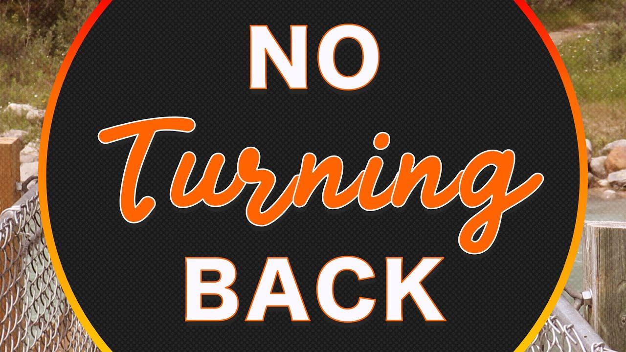 No Turning Back Stream