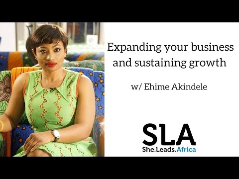 She Leads Africa Webinar: Expanding your business and sustaining growth