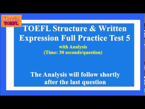 TOEFL Structure & Written Expression Full Practice Test 5 with Analysis