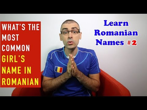 What's the Most Common Girl's Name in Romanian? | Learn Romanian Names #2