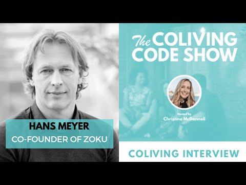Redefining The Future Of Urban & Global Living | Hans Meyer, Co-Founder Of Zoku #Coliving
