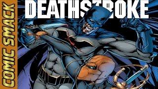Deathstroke #4 Comic Smack