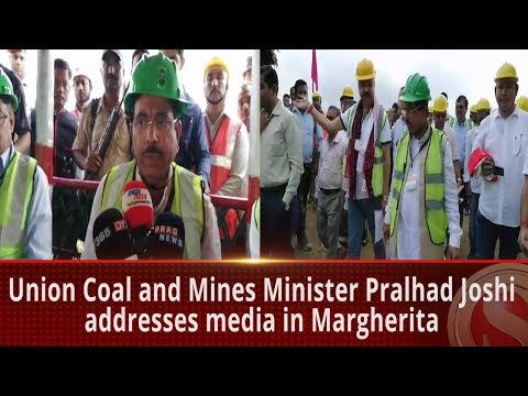 Union Coal And Mines Minister Pralhad Joshi Addresses Media In Margherita