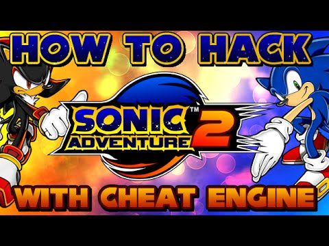 ► How to Hack ▪ SONIC ADVENTURE 2 ▪ with Cheat Engine ◄ + Download Files