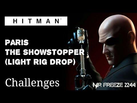 HITMAN - Paris - The Showstopper (Light Rig Assassination) - Challenge